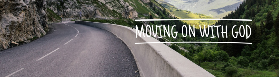 Moving On With God